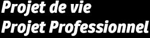 projet-de-vie-projet-professionnel